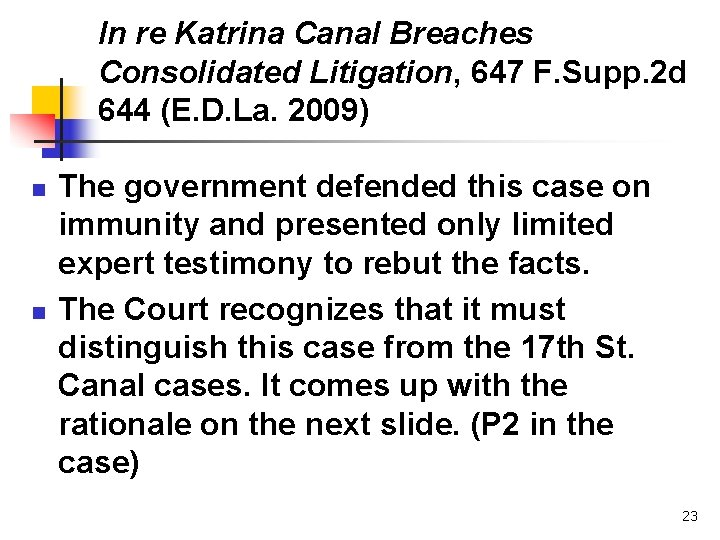 In re Katrina Canal Breaches Consolidated Litigation, 647 F. Supp. 2 d 644 (E.