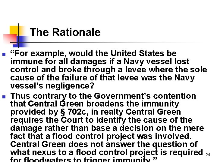 """The Rationale n n """"For example, would the United States be immune for all"""
