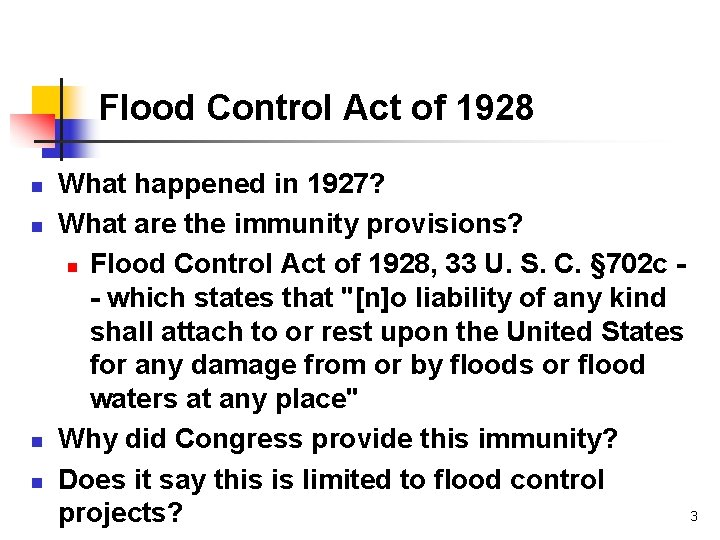 Flood Control Act of 1928 n n What happened in 1927? What are the