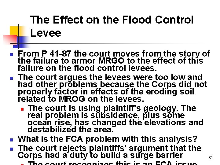 The Effect on the Flood Control Levee n n From P 41 -87 the