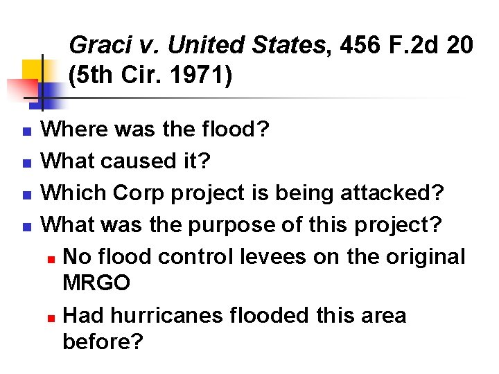 Graci v. United States, 456 F. 2 d 20 (5 th Cir. 1971) n