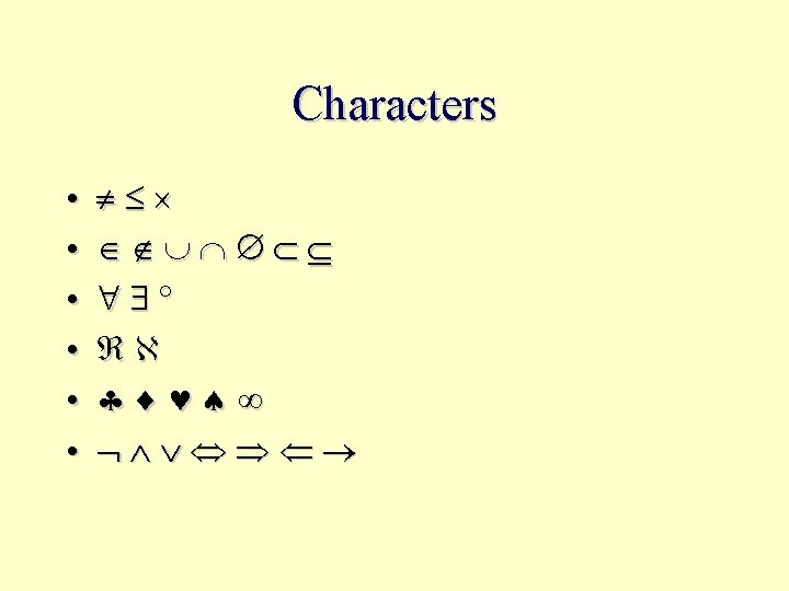 Characters • • •