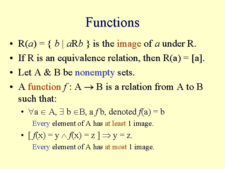 Functions • • R(a) = { b   a. Rb } is the image