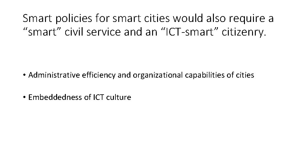 """Smart policies for smart cities would also require a """"smart"""" civil service and an"""