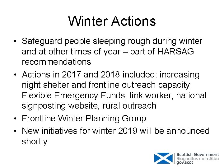 Winter Actions • Safeguard people sleeping rough during winter and at other times of