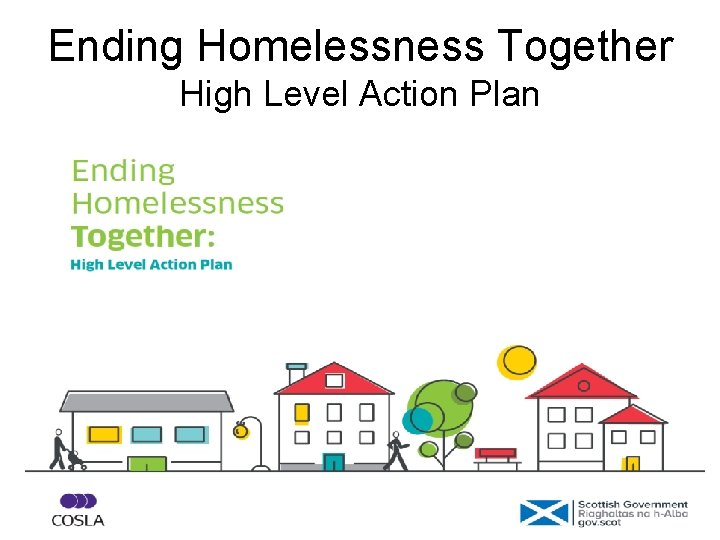 Ending Homelessness Together High Level Action Plan