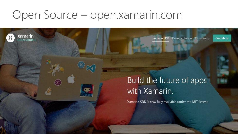 Open Source – open. xamarin. com