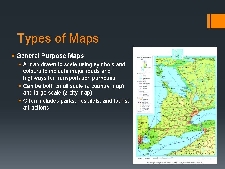 Types of Maps § General Purpose Maps § A map drawn to scale using
