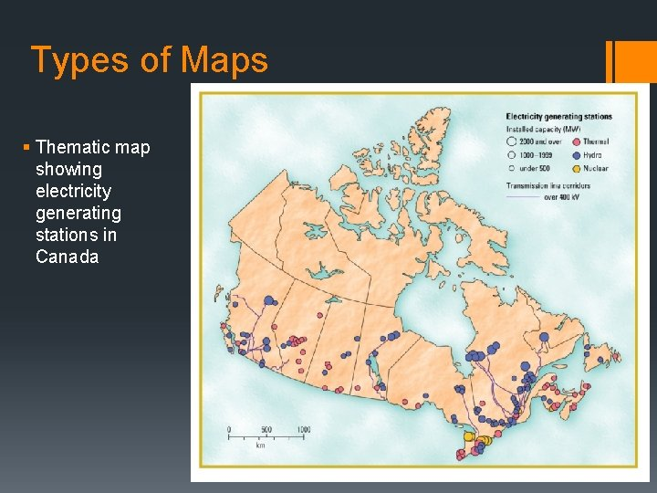Types of Maps § Thematic map showing electricity generating stations in Canada