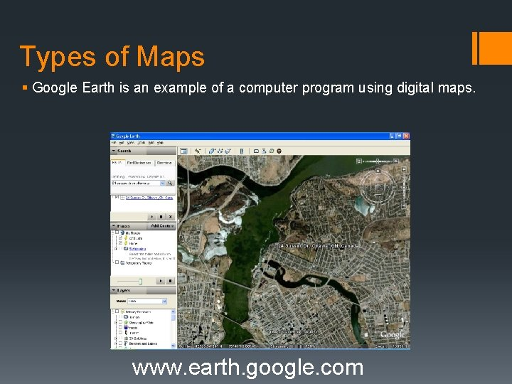 Types of Maps § Google Earth is an example of a computer program using