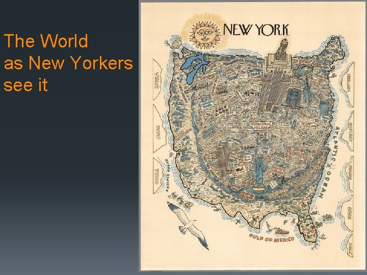 The World as New Yorkers see it