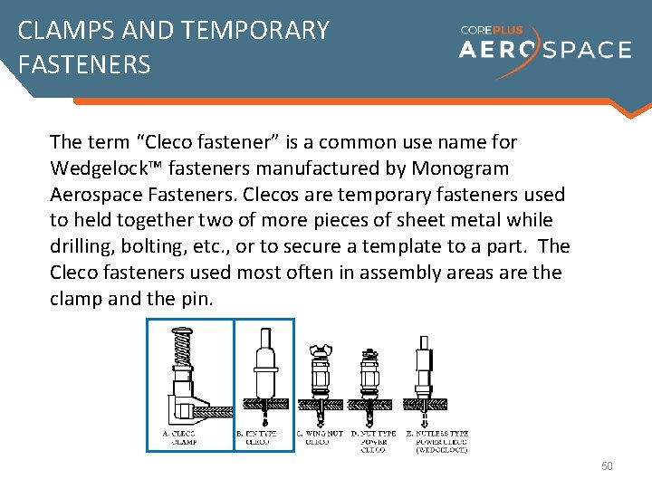 """CLAMPS AND TEMPORARY FASTENERS The term """"Cleco fastener"""" is a common use name for"""