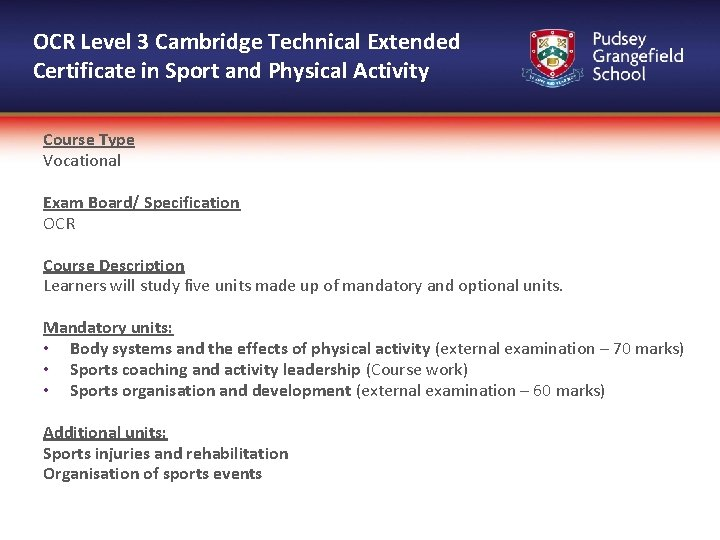 OCR Level 3 Cambridge Technical Extended Certificate in Sport and Physical Activity Course Type