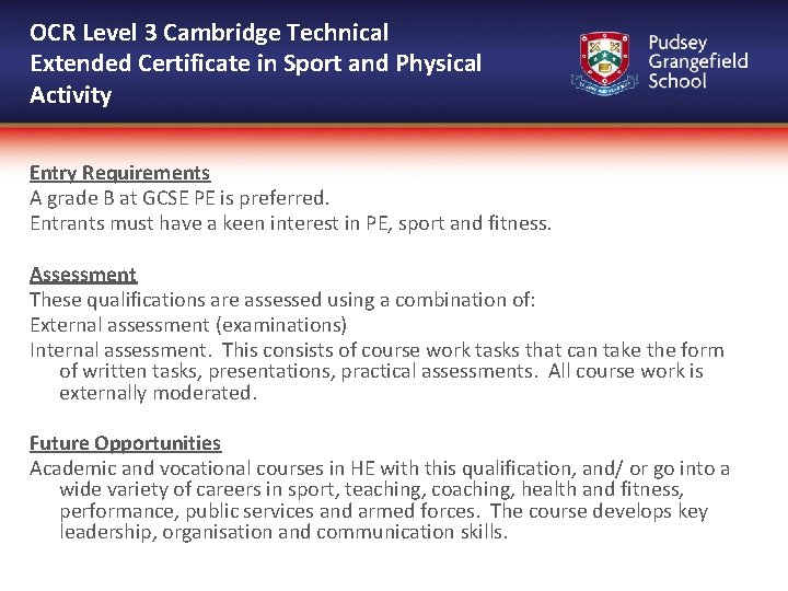 OCR Level 3 Cambridge Technical Extended Certificate in Sport and Physical Activity Entry Requirements