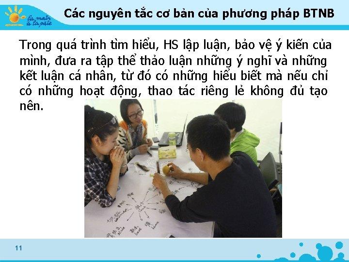 Các nguyên tắc cơ bản của phương pháp BTNB Trong quá trình tìm hiểu,