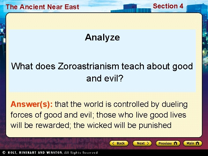 Section 4 The Ancient Near East Analyze What does Zoroastrianism teach about good and