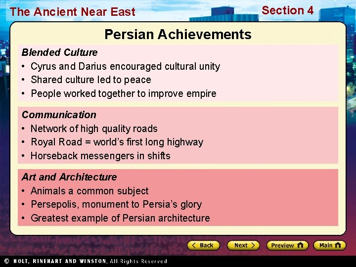 The Ancient Near East Persian Achievements Blended Culture • Cyrus and Darius encouraged cultural