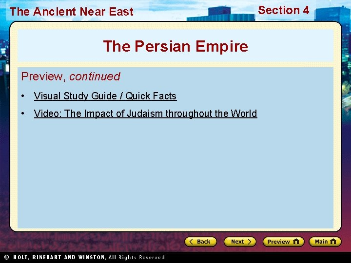 The Ancient Near East The Persian Empire Preview, continued • Visual Study Guide /