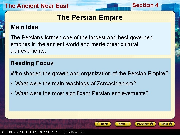 The Ancient Near East Section 4 The Persian Empire Main Idea The Persians formed