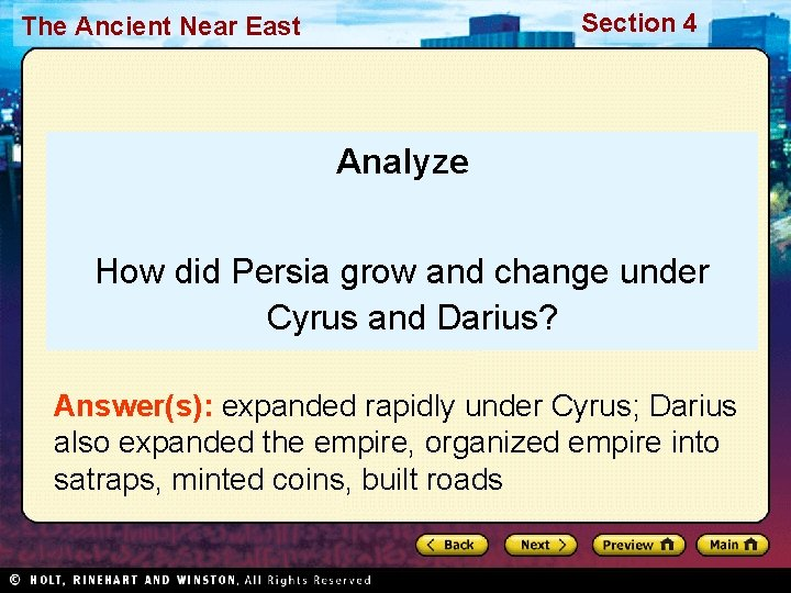 Section 4 The Ancient Near East Analyze How did Persia grow and change under
