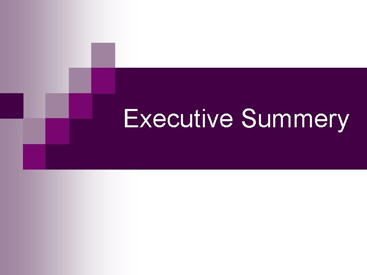 Executive Summery