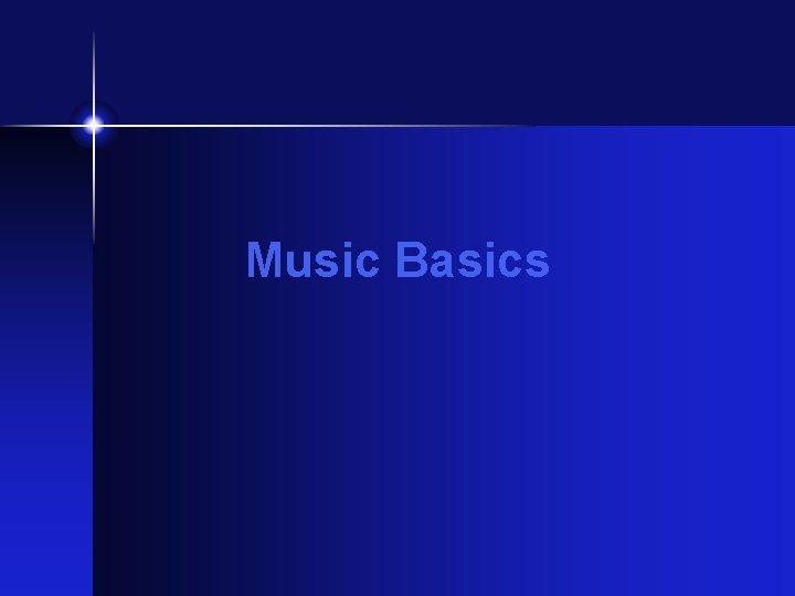 Music Basics