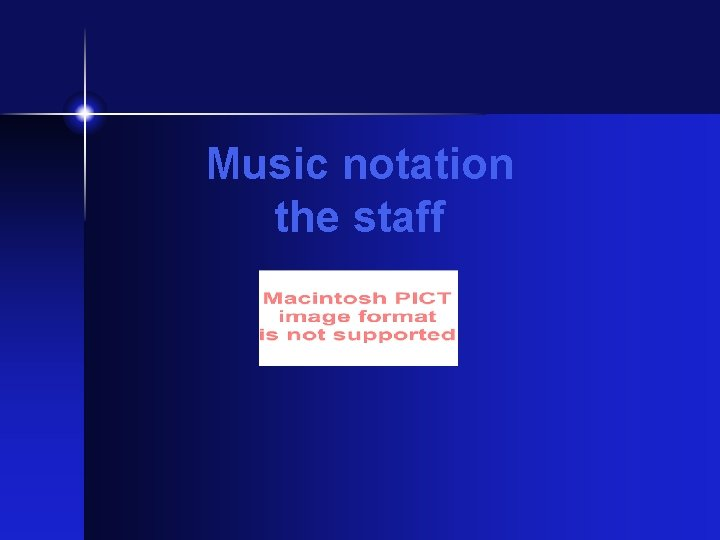 Music notation the staff