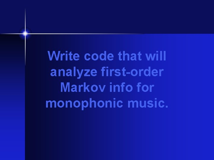 Write code that will analyze first-order Markov info for monophonic music.