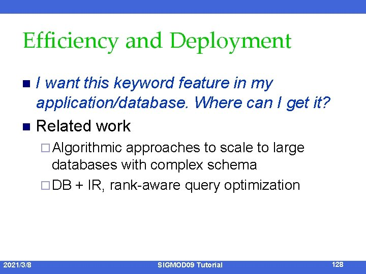 Efficiency and Deployment I want this keyword feature in my application/database. Where can I
