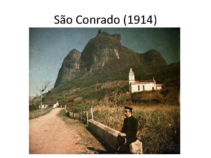 São Conrado (1914)
