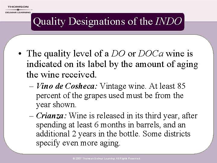 Quality Designations of the INDO • The quality level of a DO or DOCa