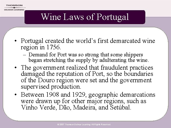 Wine Laws of Portugal • Portugal created the world's first demarcated wine region in