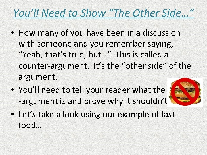 """You'll Need to Show """"The Other Side…"""" • How many of you have been"""