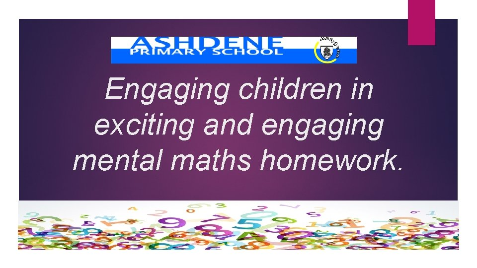 Engaging children in exciting and engaging mental maths homework.