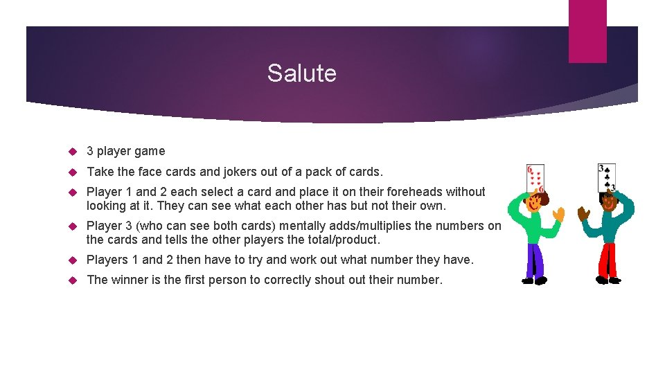 Salute 3 player game Take the face cards and jokers out of a pack