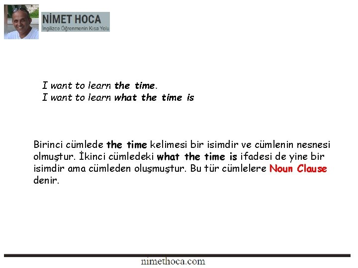 I want to learn the time. I want to learn what the time is