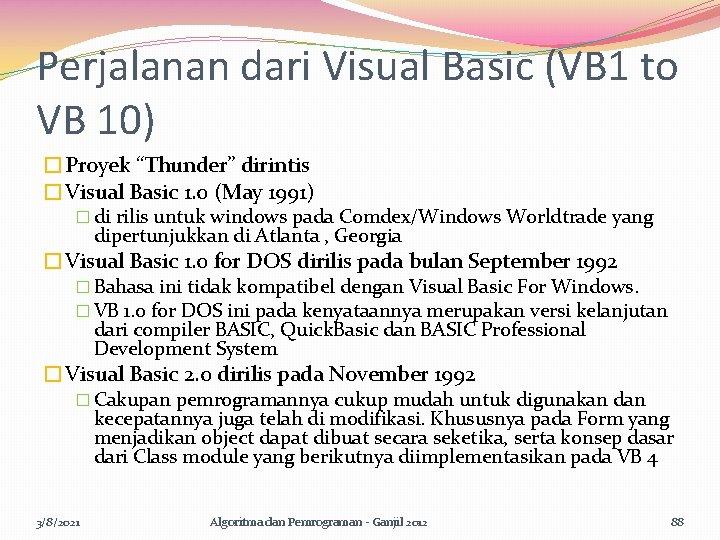 """Perjalanan dari Visual Basic (VB 1 to VB 10) �Proyek """"Thunder"""" dirintis �Visual Basic"""