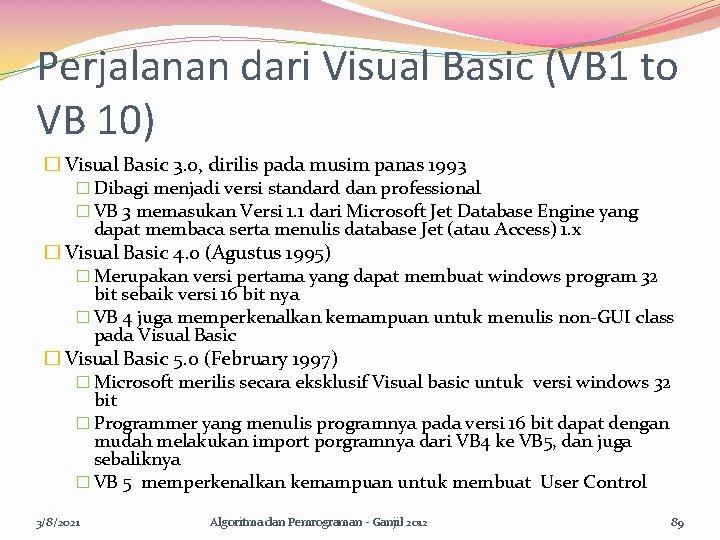 Perjalanan dari Visual Basic (VB 1 to VB 10) � Visual Basic 3. 0,