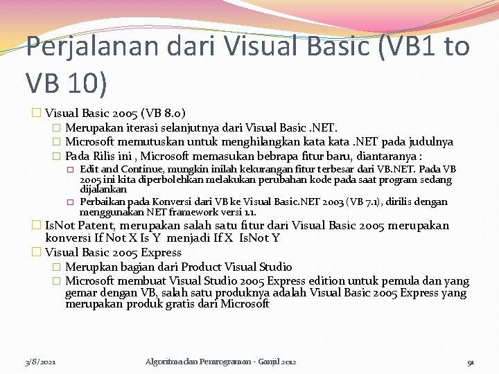 Perjalanan dari Visual Basic (VB 1 to VB 10) � Visual Basic 2005 (VB