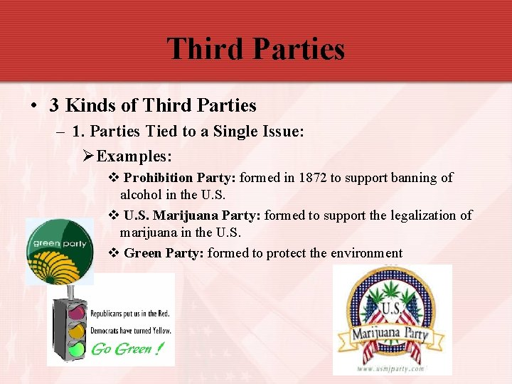 Third Parties • 3 Kinds of Third Parties – 1. Parties Tied to a