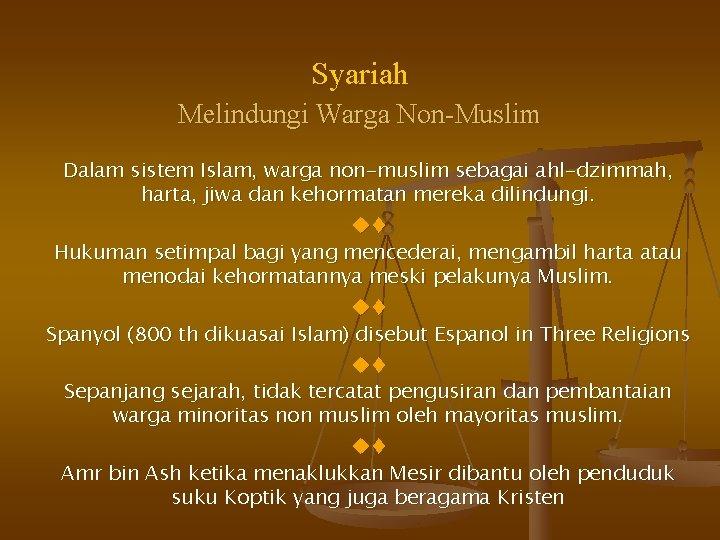 Syariah Melindungi Warga Non-Muslim Dalam sistem Islam, warga non-muslim sebagai ahl-dzimmah, harta, jiwa dan