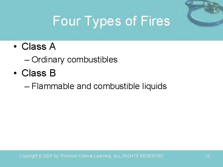 Four Types of Fires • Class A – Ordinary combustibles • Class B –