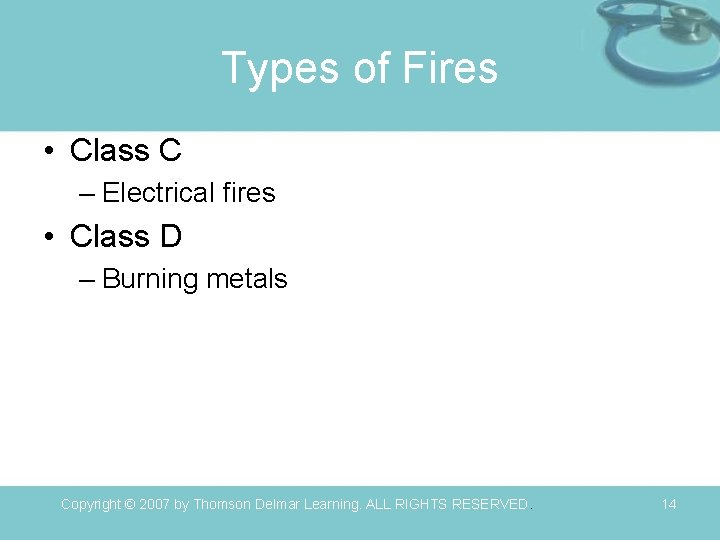 Types of Fires • Class C – Electrical fires • Class D – Burning