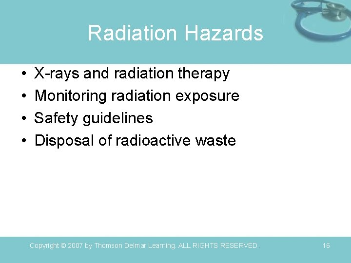 Radiation Hazards • • X-rays and radiation therapy Monitoring radiation exposure Safety guidelines Disposal