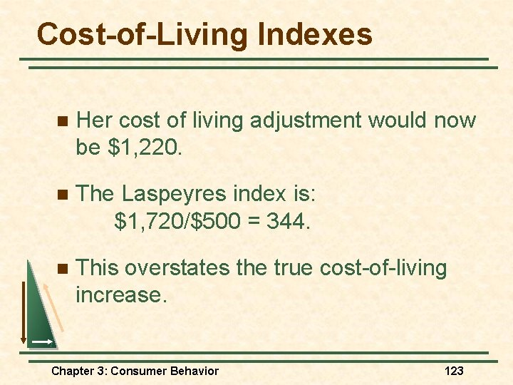 Cost-of-Living Indexes n Her cost of living adjustment would now be $1, 220. n