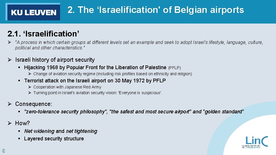 """2. The 'Israelification' of Belgian airports 2. 1. 'Israelification' Ø """"A process in which"""