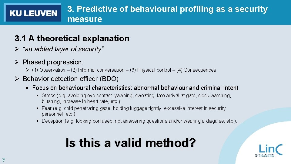 3. Predictive of behavioural profiling as a security measure 3. 1 A theoretical explanation