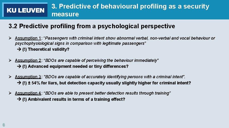 3. Predictive of behavioural profiling as a security measure 3. 2 Predictive profiling from