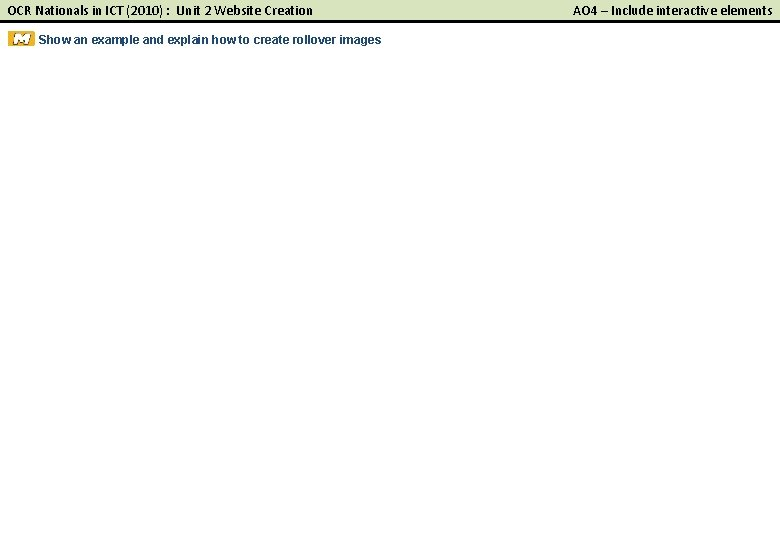 OCR Nationals in ICT (2010) : Unit 2 Website Creation Show an example and