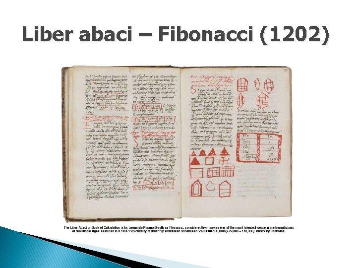 Liber abaci – Fibonacci (1202)